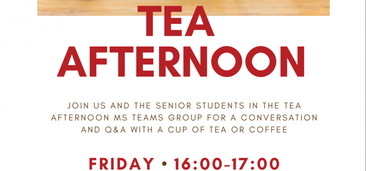 Tea Afternoon Fridays 16:00-17:00