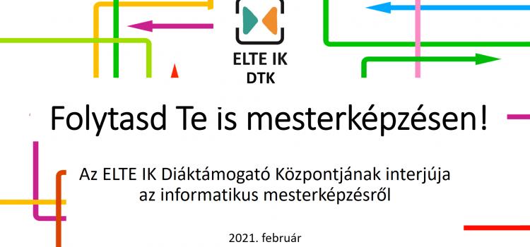 Folytasd Te is mesterképzésen! – beszélgetés az ELTE IK programtervező informatikus mesterképzéséről