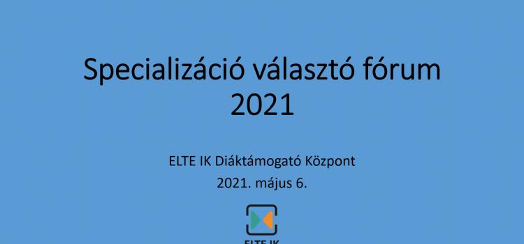 Specializáció választó fórum 2021 – videófelvétel